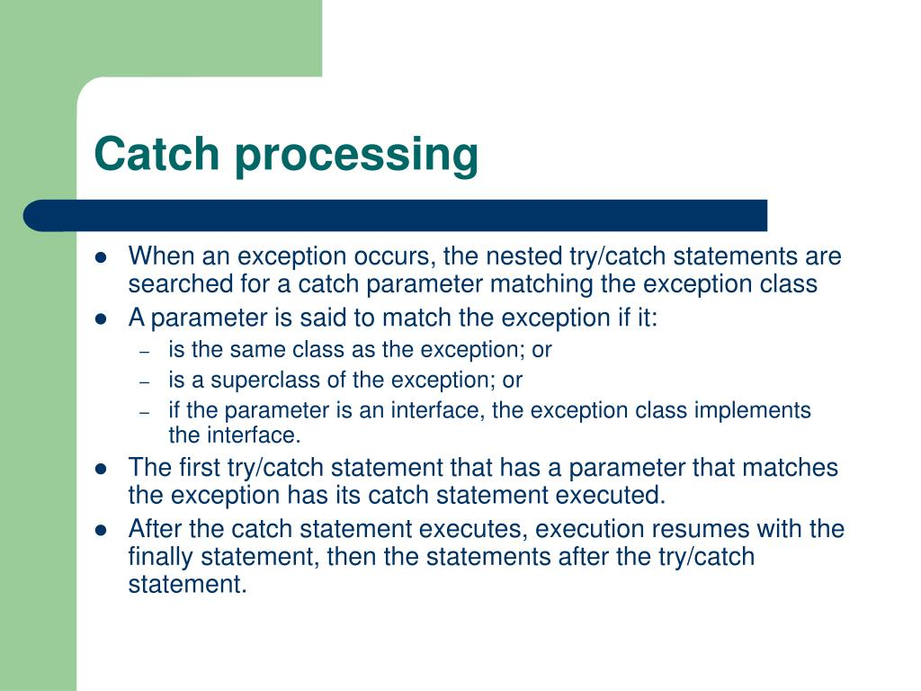 Catch processing