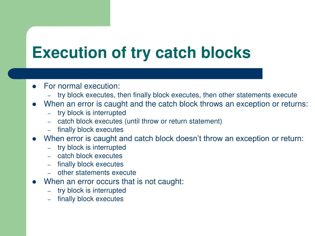 Execution of try catch blocks