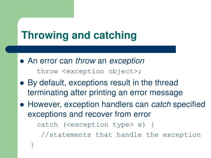 Throwing and catching