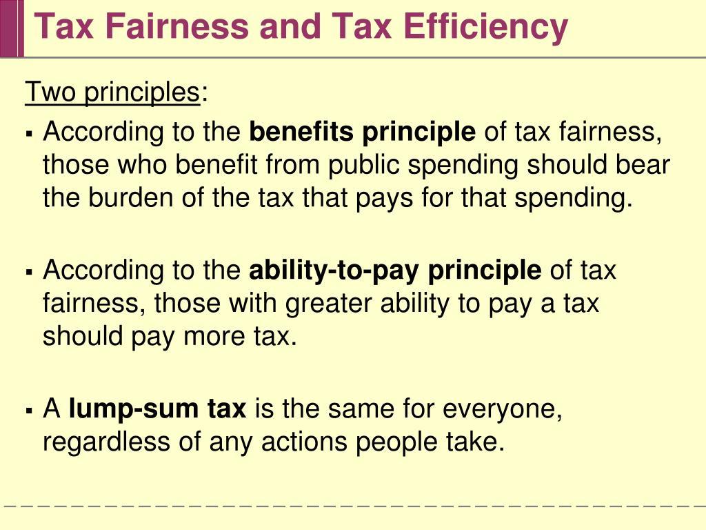 Tax Fairness and Tax Efficiency