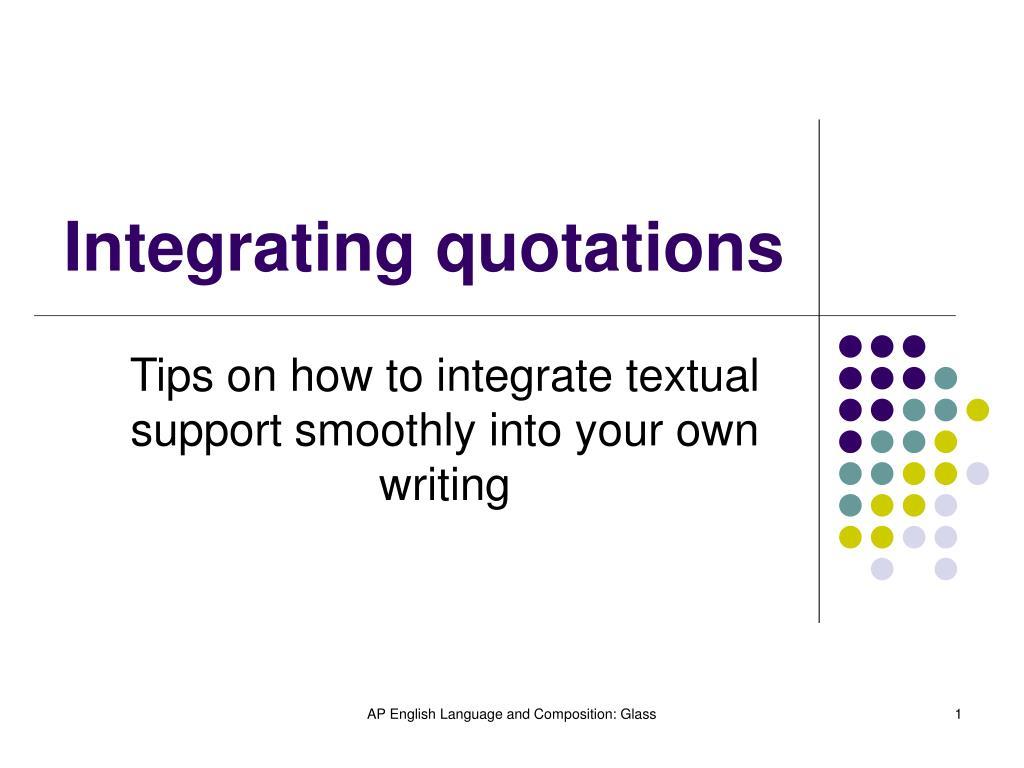 integrating quotations l.