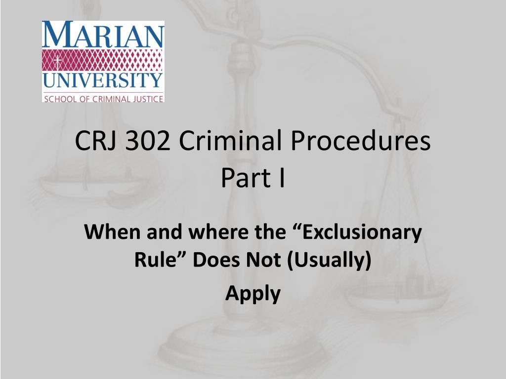 Ppt Crj 302 Criminal Procedures Part I Powerpoint
