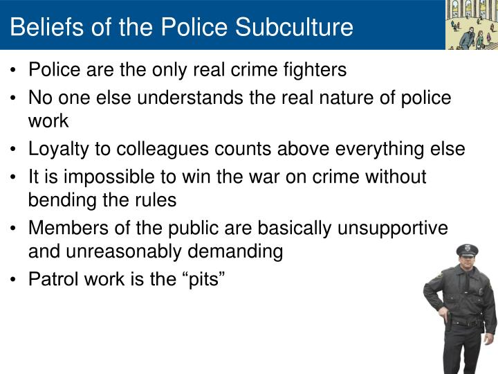 police subculture beliefs