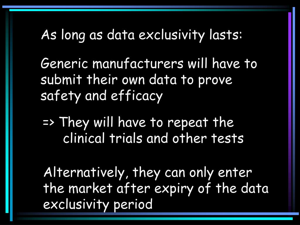 As long as data exclusivity lasts: