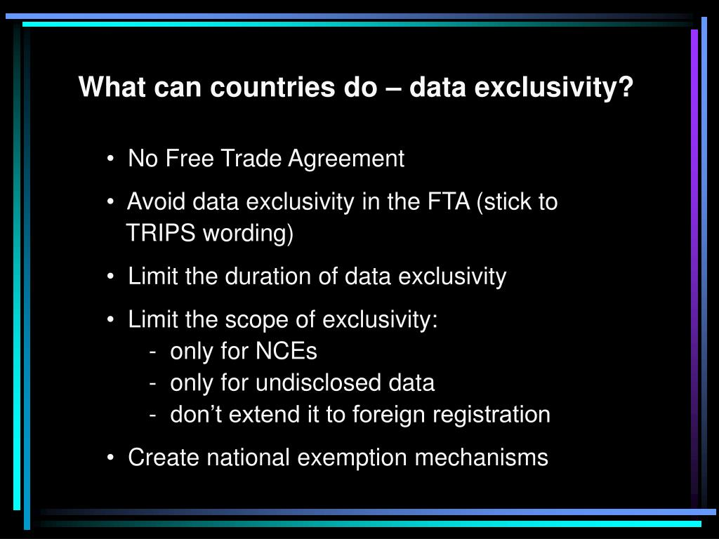 What can countries do – data exclusivity?