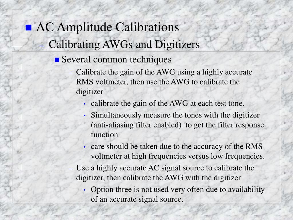 AC Amplitude Calibrations