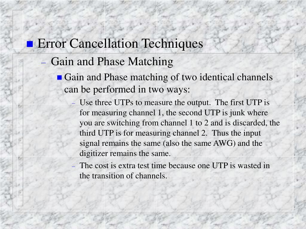 Error Cancellation Techniques