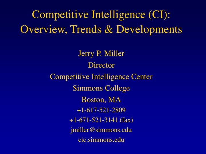 competitive intelligence ci overview trends developments n.