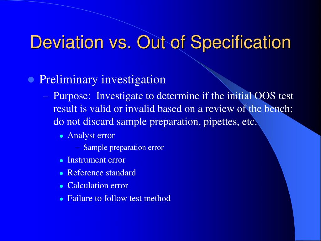 Deviation vs. Out of Specification