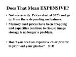 does that mean expensive