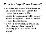 what is a superzoom camera