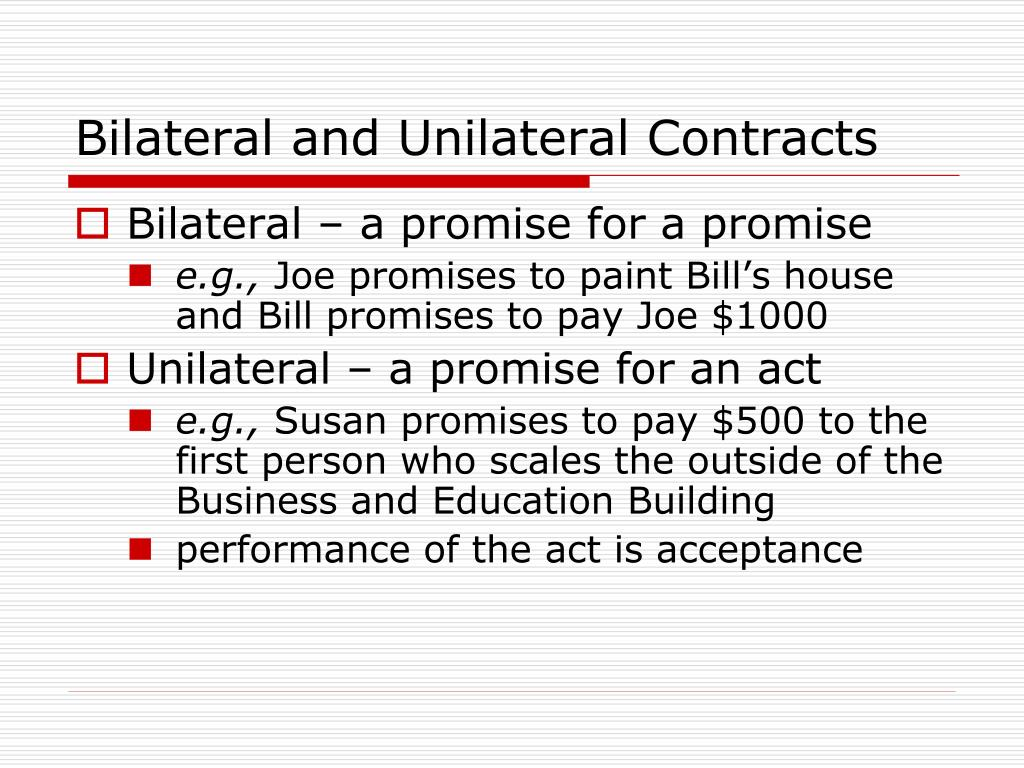 Bilateral and Unilateral Contracts