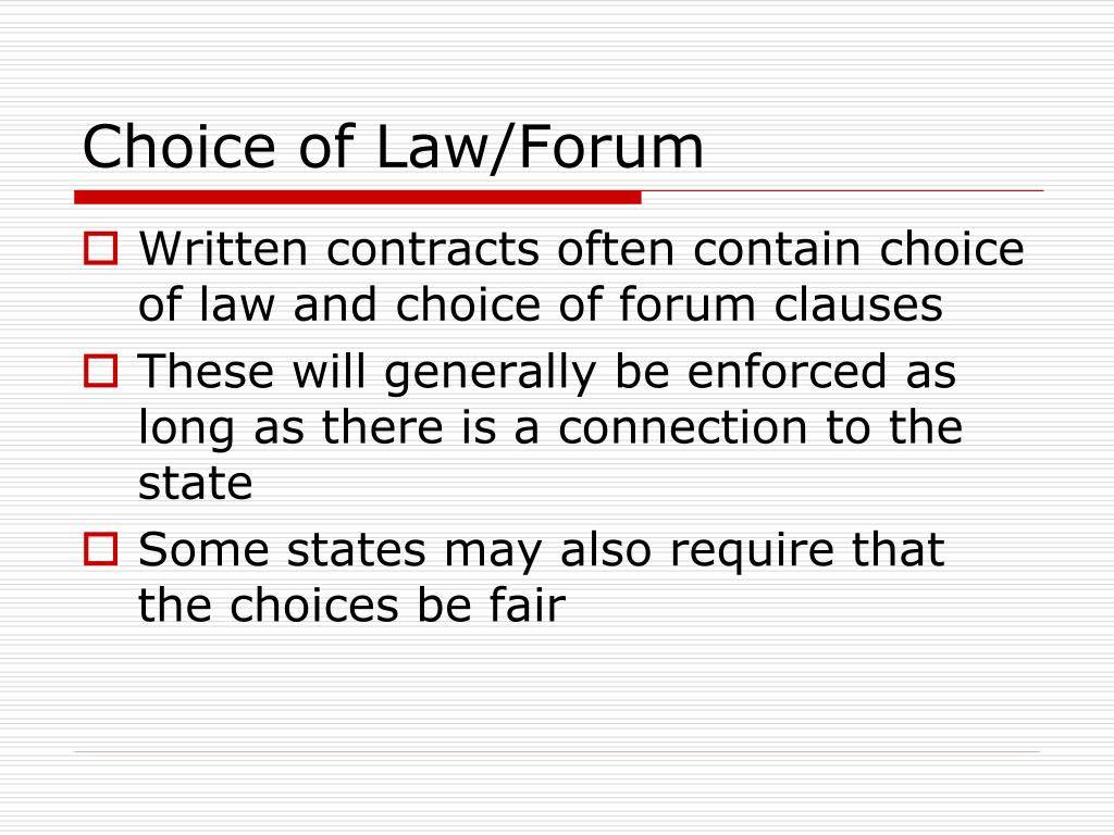 Choice of Law/Forum