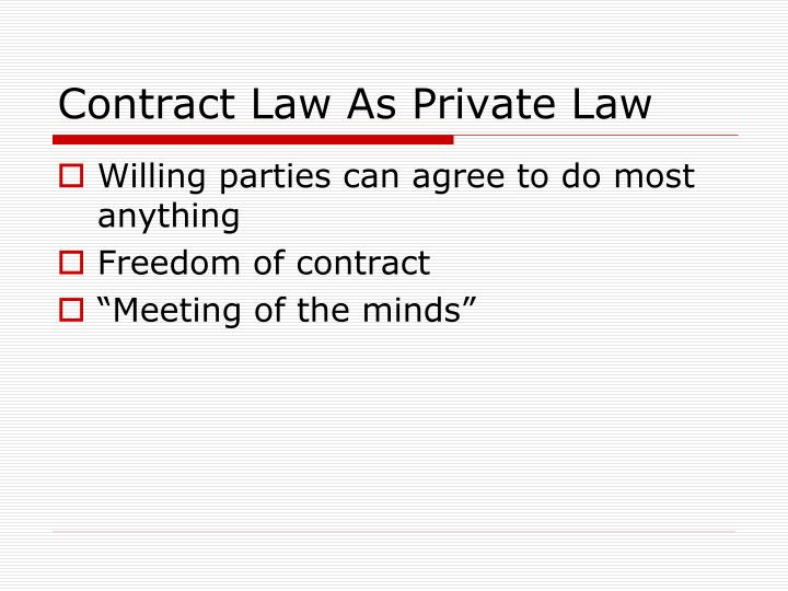 Contract law as private law