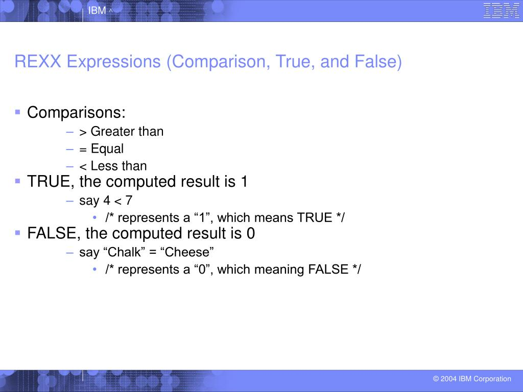 REXX Expressions (Comparison, True, and False)