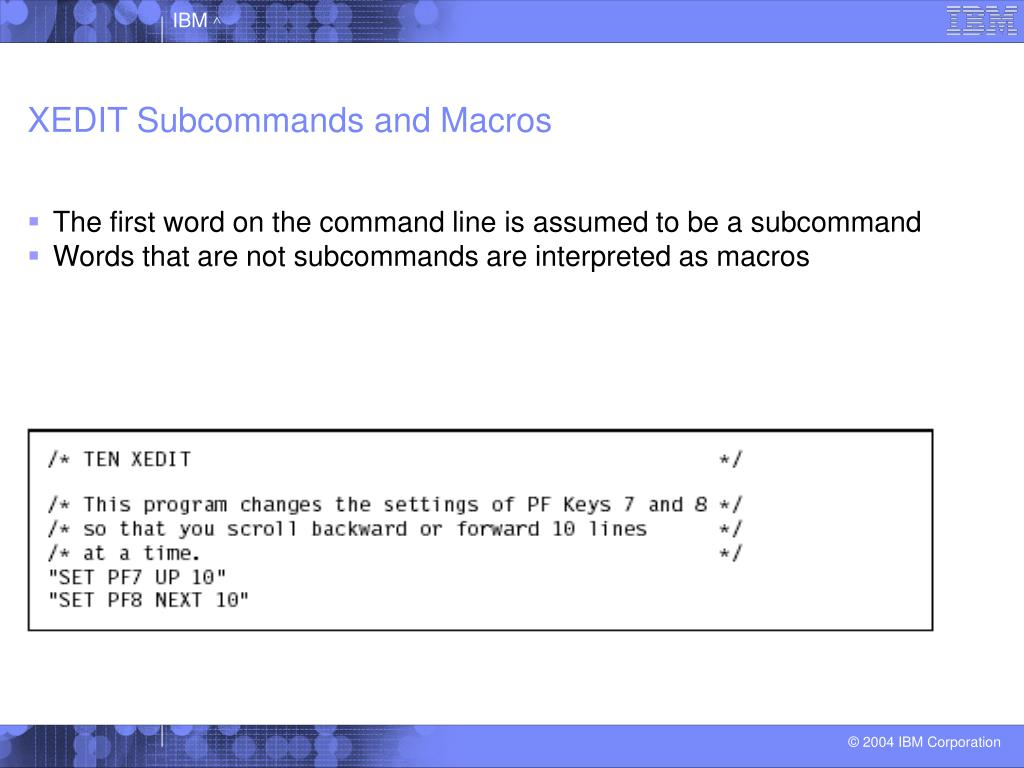 XEDIT Subcommands and Macros