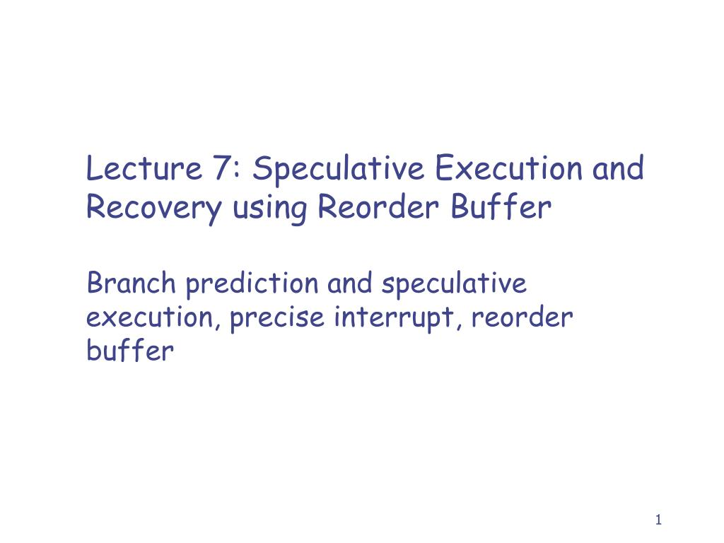 lecture 7 speculative execution and recovery using reorder buffer