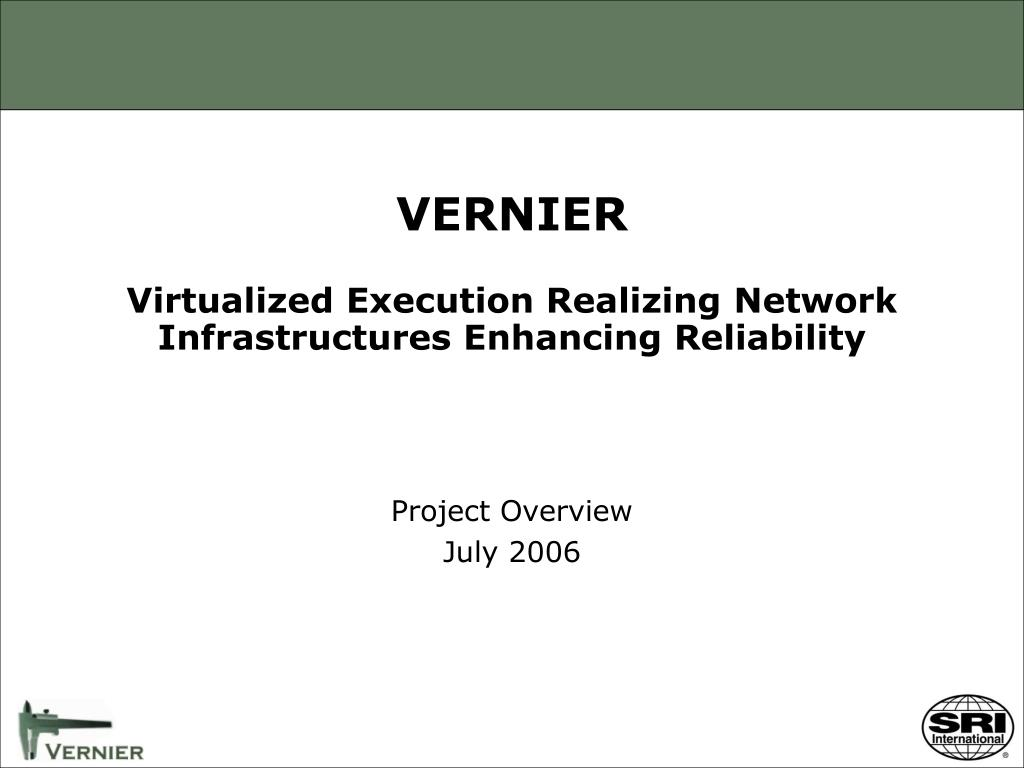 vernier virtualized execution realizing network infrastructures enhancing reliability l.