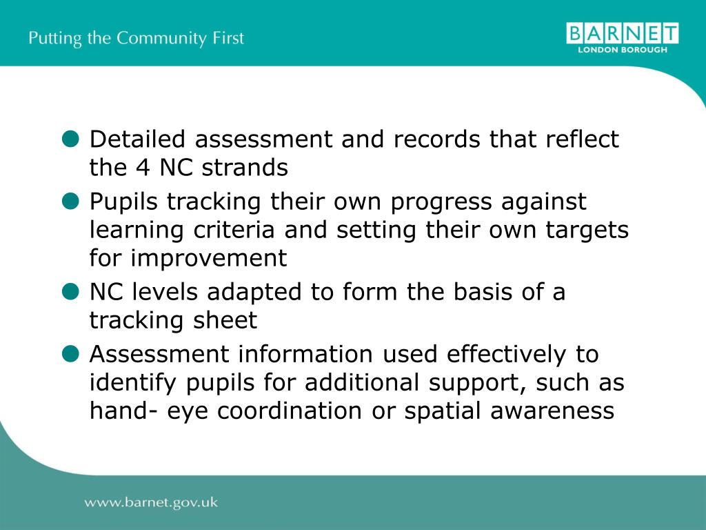 Detailed assessment and records that reflect the 4 NC strands