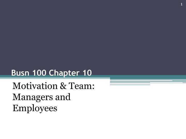 Busn 100 chapter 10