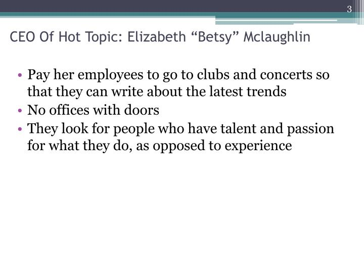 Ceo of hot topic elizabeth betsy mclaughlin