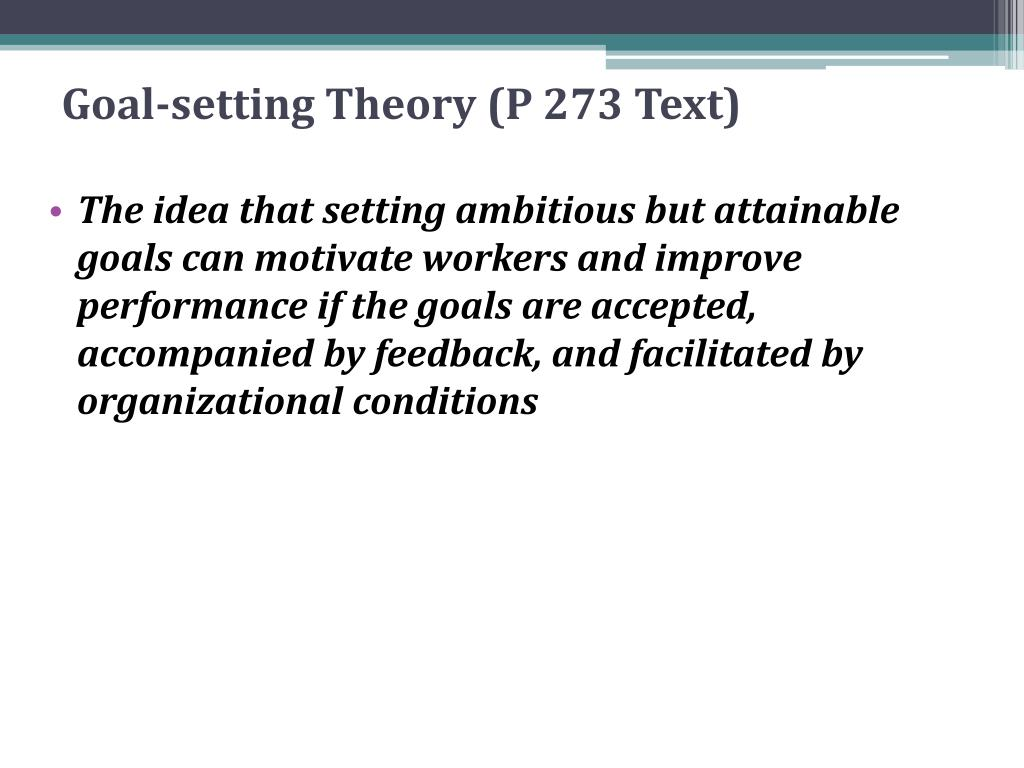 Goal-setting Theory (P 273 Text)