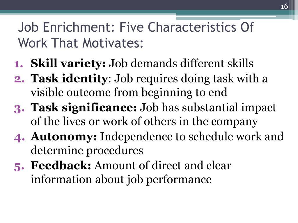 Job Enrichment: Five Characteristics Of Work That Motivates: