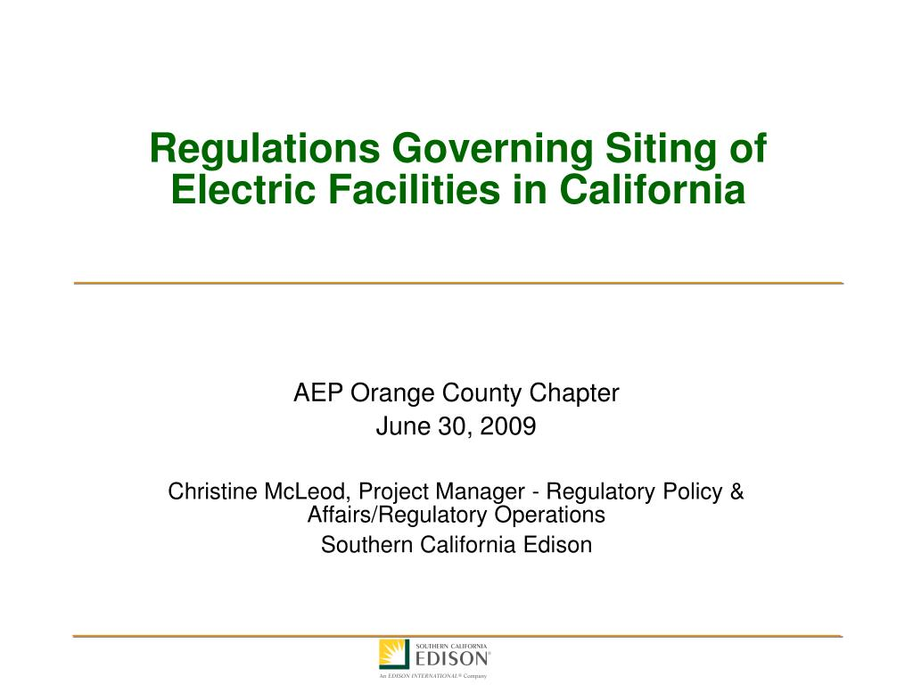 regulations governing siting of electric facilities in california l.