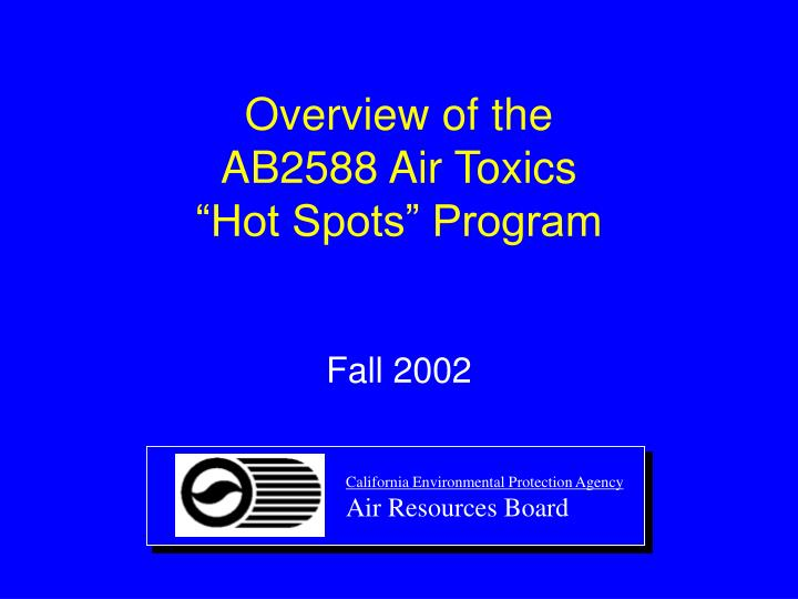 overview of the ab2588 air toxics hot spots program n.