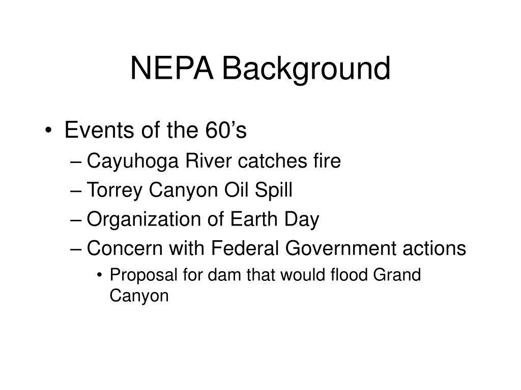 PPT - NEPA (National Environmental Policy Act) PowerPoint