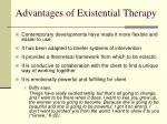 advantages of existential therapy