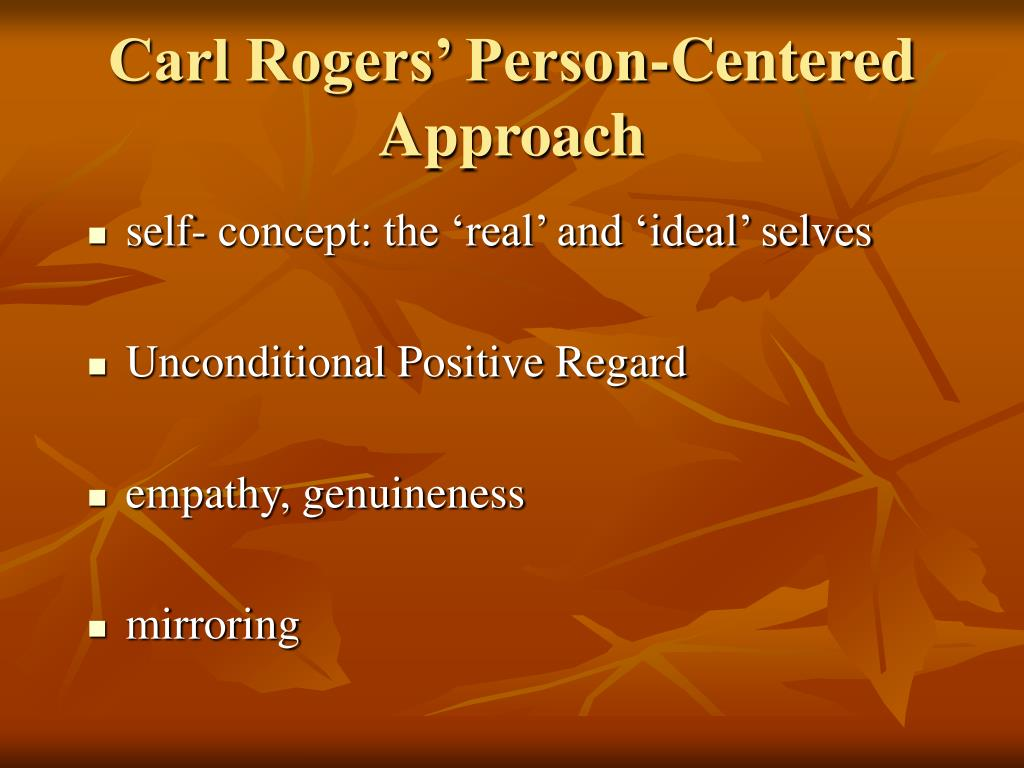 Carl Rogers' Person-Centered Approach