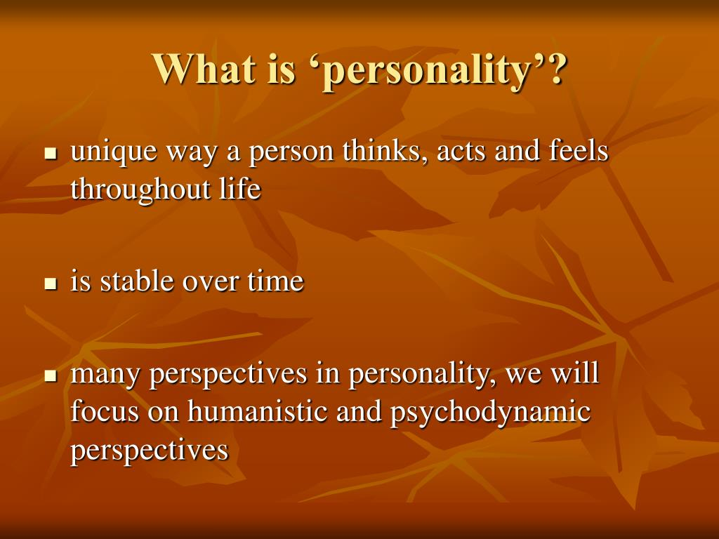 What is 'personality'?