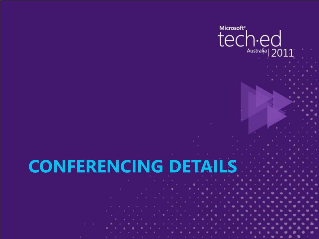 Conferencing Details