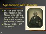 a partnership with daguerre