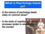 what is psychology based on