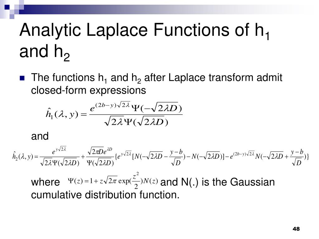 Analytic Laplace Functions of h
