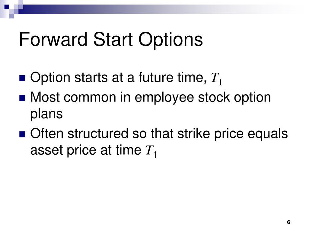 Forward Start Options