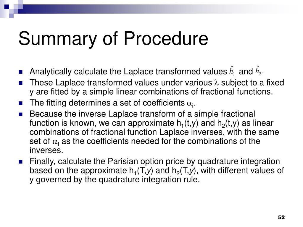Summary of Procedure