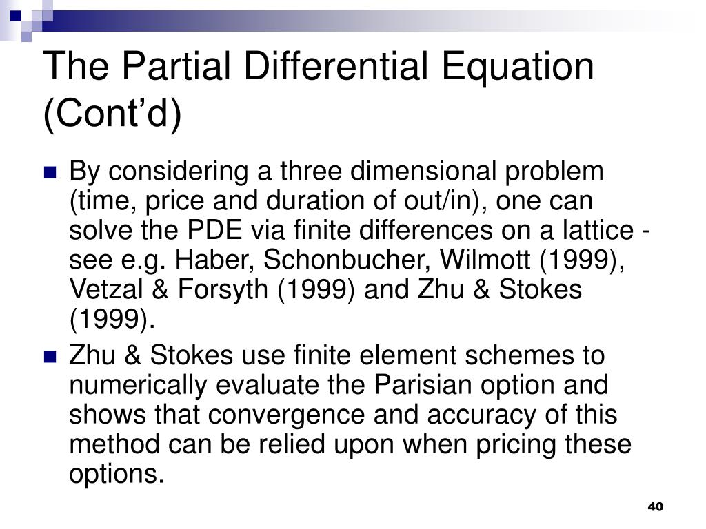 The Partial Differential Equation (Cont'd)