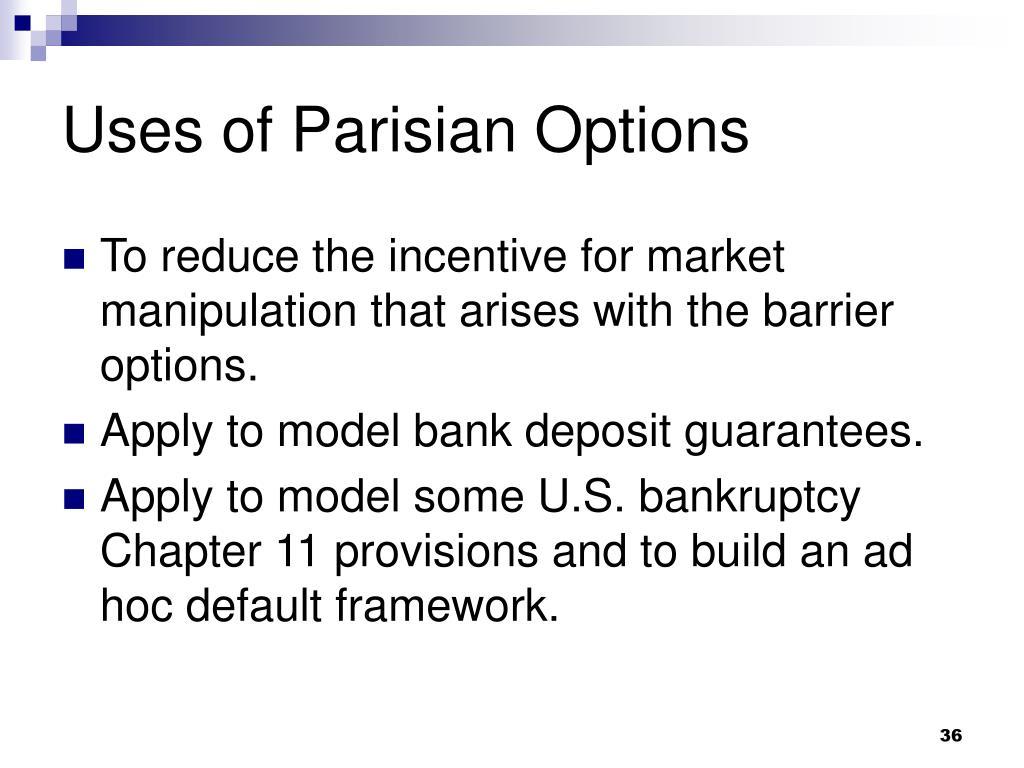 Uses of Parisian Options