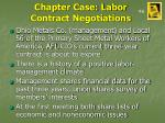 chapter case labor contract negotiations
