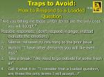 traps to avoid how to respond to a loaded question