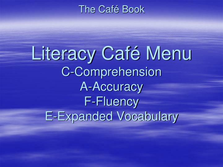 The caf book literacy caf menu c comprehension a accuracy f fluency e expanded vocabulary