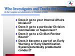 who investigates and tracks the complaint is the complaint an administrative or criminal or both