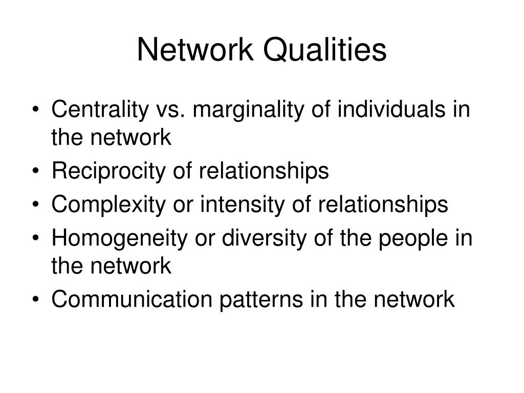 Network Qualities