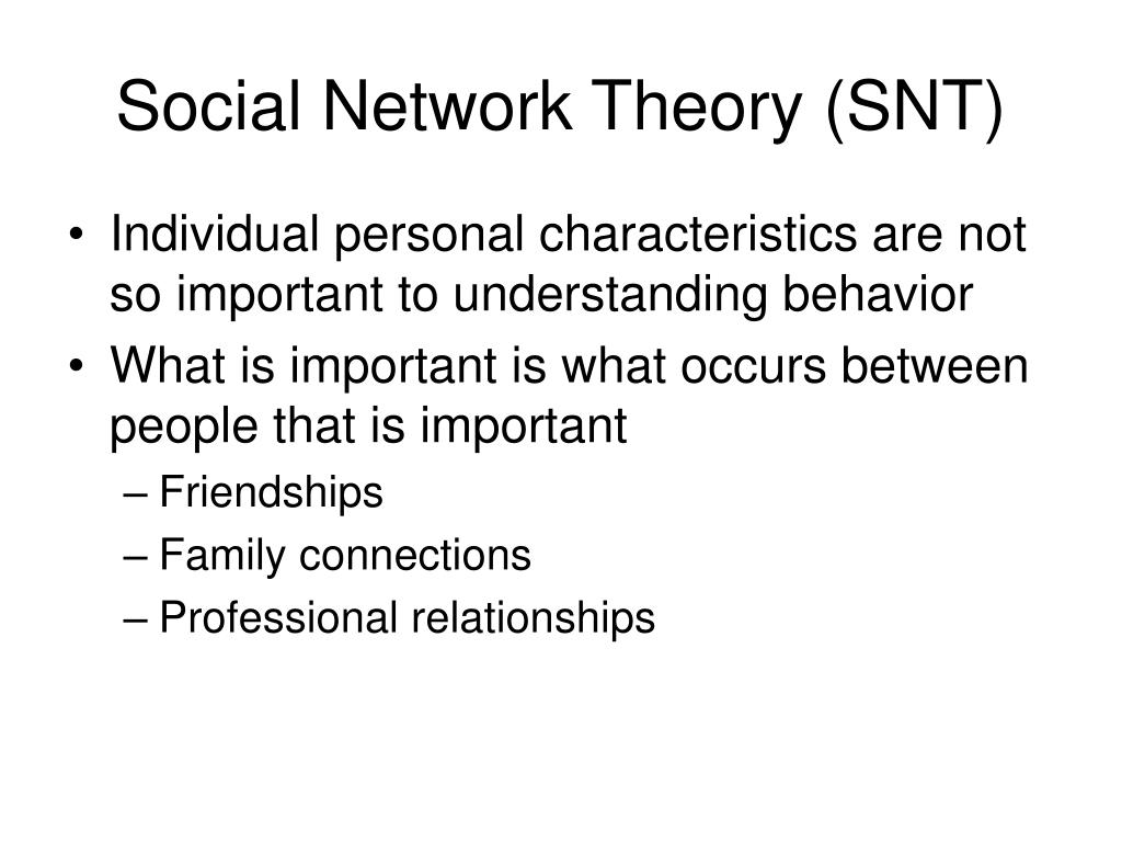 Social Network Theory (SNT)