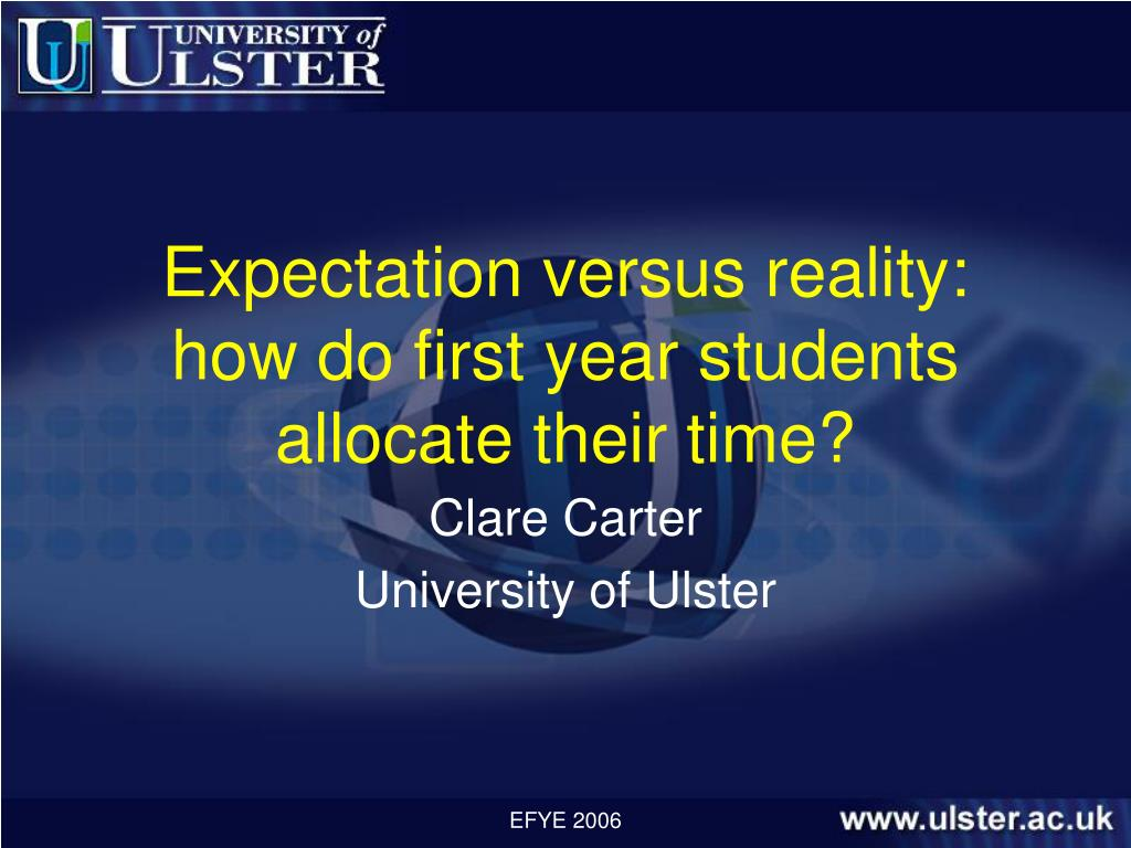 Expectation versus reality: how do first year students allocate their time?