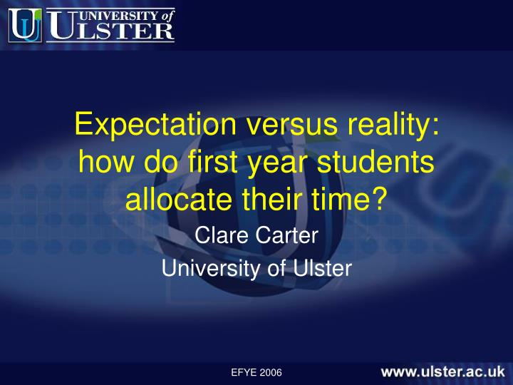 Expectation versus reality how do first year students allocate their time