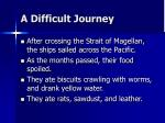 a difficult journey